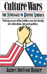 Amazon.com: Culture Wars: The Struggle To Control The