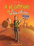 La vie compliquée de Léa Olivier, tome 1 : Perdue (BD) par Catherine Girard-Audet