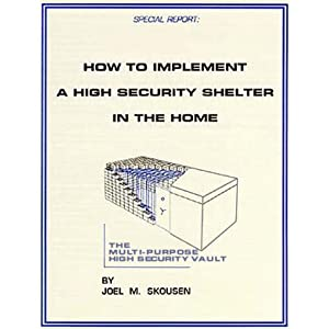 How to Implement a High Security Shelter in the Home