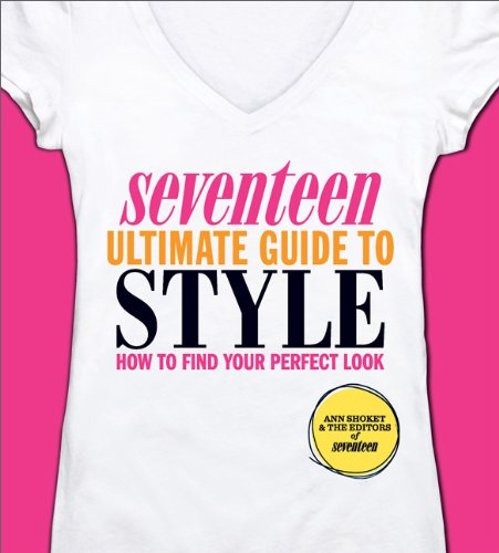 Giveaway: Seventeen Ultimate Guide to Style