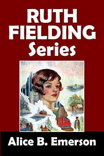 The Ruth Fielding Series: 18 Girls' Adventure Stories