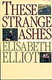 These Strange Ashes