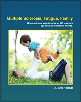 Multiple Sclerosis Diet Book: A Low