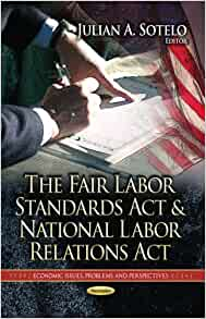 Fair Labor Standards Act Defined