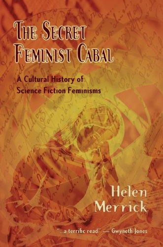 The Secret Feminist Cabal -- Helen Merrick
