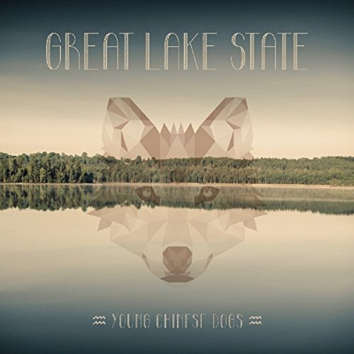 Young Chinese Dogs – Great Lake State (2015) [FLAC]