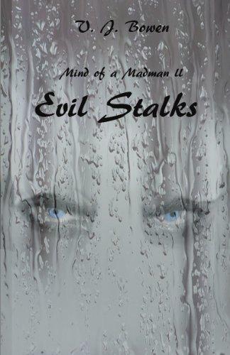 Book: Mind of a Madman II Evil Stalks by Valerie Bowen