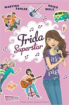 Frida Superstar (Martina Sahler, Heiko Wolz)