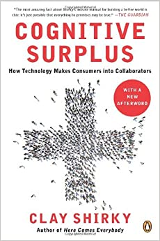 Clay Shirky - Cognitive Surplus.