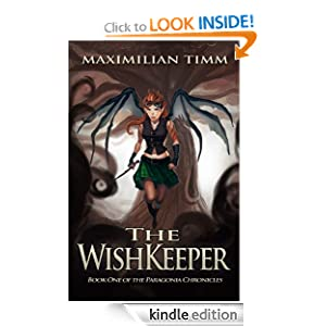The WishKeeper (The Paragonia Chronicles) [Kindle Edition]