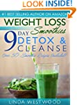 Weight Loss Smoothies: 9-Day Detox &...