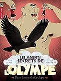 Les agents secrets de l\'Olympe, Tome 3 : Dans l\'antre du Cyclope par Alain Surget