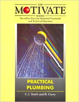 Practical Plumbing (Motivate Series): C. J. Smith, B