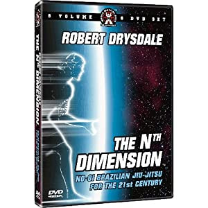 The Nth Dimension Of Brazilian Jiu-Jitsu Instructional DVD Series For Grappling & MMA Starring Robert Drysdale With Over 116 Techniques