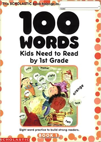 100 Words Kids Need to Read by...