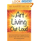 The Art of Living Out Loud