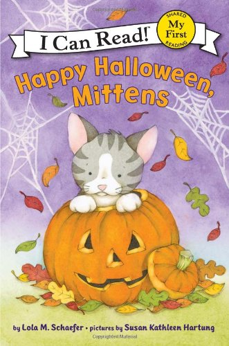 Happy Halloween, Mittens (My First I Can Read)