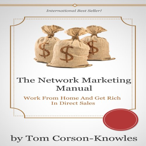 work from home direct sales the network marketing manual work from home and get rich 6412