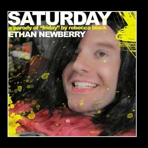 Saturday (A Parody of Rebecca Black's FRIDAY)