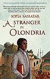 By Sofia Samatar A Stranger in Olondria: a novel [Paperback]