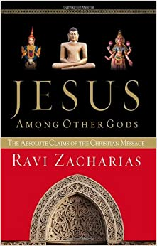 Jesus Among Other Gods: The Absolute Claims of the