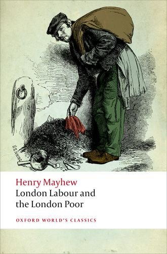 London Labour and the London Poor (Oxford World's