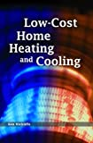 Low-Cost Home Heating and Cooling (English Edition)