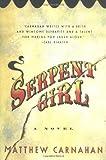 Serpent Girl: A Novel