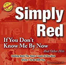 If You Don't Know Me By Now And Other Hits