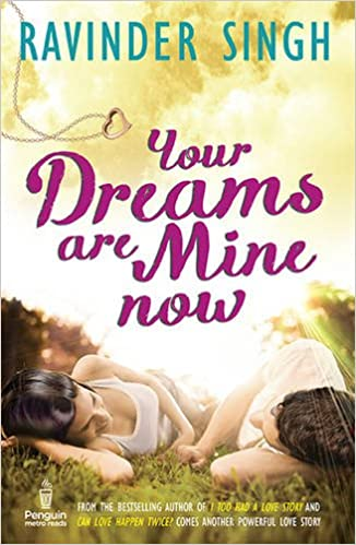 Ravinder Singh Books List : Your Dreams are Mine Now