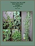 7 Secrets to Your Successful Indoor Herb Garden (Your Herb Garden)