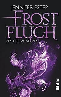 Frostfluch - Mythos Academy 2