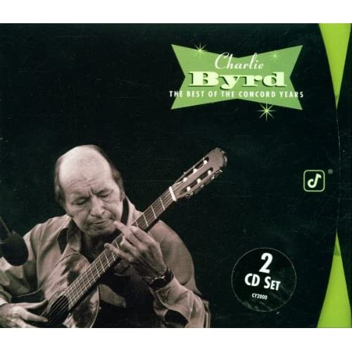 The Best of the Concord Years Charlie Byrd Audio CD