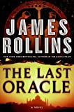 James Rollin -- The Last Oracle