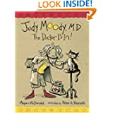 Judy Moody: M.D. The Doctor Is In