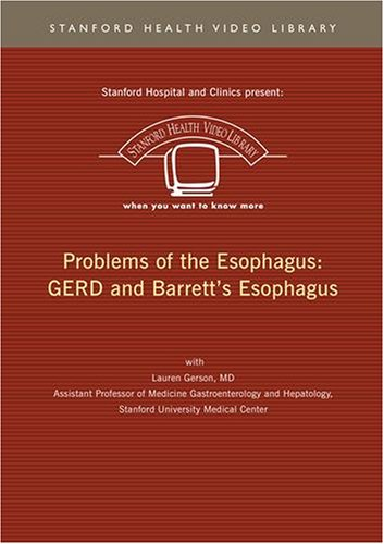 Problems of the Esophagus: GERD and Barrett's Esophagus 4
