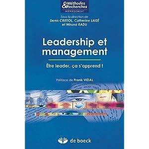 Leadership et Management Etre Leader, Ca S'Apprend