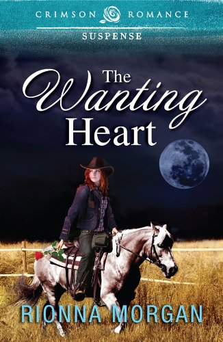 Book: The Wanting Heart (Crimson Romance) by Rionna Morgan