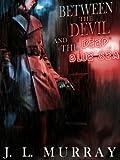 Between the Devil and the Deep Blue Sea (A Niki Slobodian Novel: Book 1)