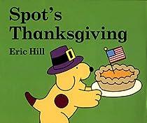 Spot's Thanksgiving (Spot)