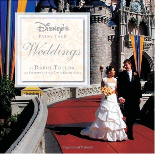 Disney's Fairy Tale Weddings by David Tutera