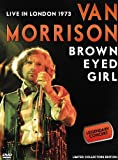 Brown Eyed Girl: Live in London 1973 [DVD] [Import]