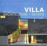 Masterpieces:  Villa Architecture & Design