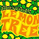 Lemon Tree (Fool's Garden)