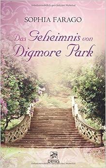 Das Geheimnis von Digmore Park (Sophia Farago)