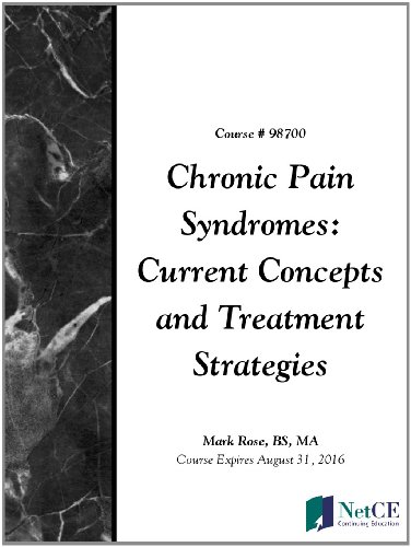 Chronic Pain Syndromes: Current Concepts and Treatment Strategies