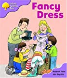 Oxford Reading Tree: Stage 1+: Patterned Stories: Fancy Dress (Oxford Reading Tree)