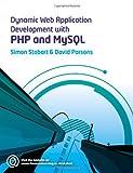 Dynamic Web Application Development Using PHP and MySQL