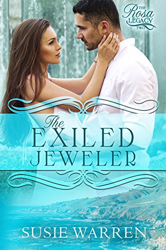Book: The Exiled Jeweler (The Rosa Legacy Book 2) by Susie Warren
