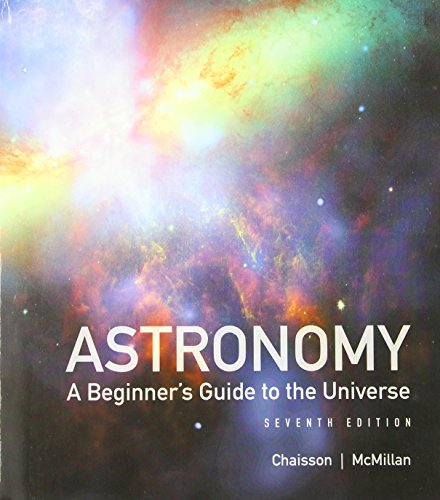 Astronomy: A Beginner's Guide to the Universe Plus Mastering